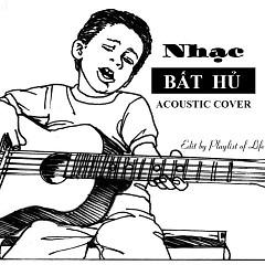 Tuyển Tập Acoustic Cover Bất Hủ