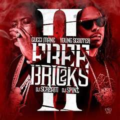 Free Bricks 2 - Gucci Mane,Young Scooter