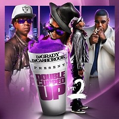Double Cupped Up 2 (CD2)