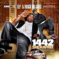 Sucka Free (CD2) - B.P. 1442