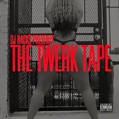 The Twerk Tape (CD1)