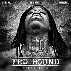 Fed Bound (CD2) - Young Cash