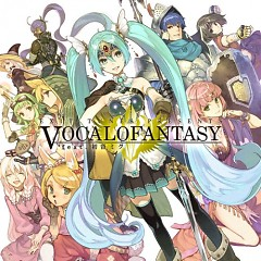 EXIT TUNES PRESENTS Vocalofantasy - EXIT TUNES PRESENTS
