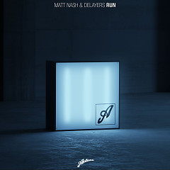 Run (Single) - Matt Nash, Delayers
