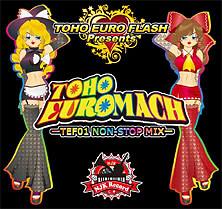 TOHO EUROMACH ~TEF01 NON-STOP MIX~ - NJK Record