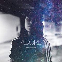 Adore (Single) - Amy Shark