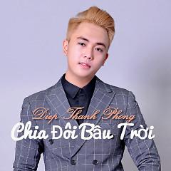 Chia Đôi Bầu Trời - Diệp Thanh Phong