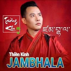 Album Thiền Kinh Jambhala (Nhạc Phật Giáo 2017) - Trường Kha