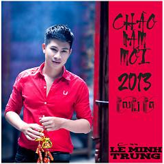 Album Chào Năm Mới 2013 (Mini Album) - Lê Minh Trung