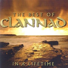 In A Lifetime (CD1) - Clannad