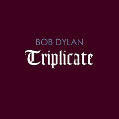 Triplicate CD3 - Bob Dylan