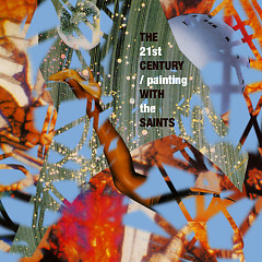 Painting With The Saints - 21st Century Radio Band