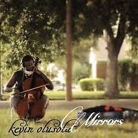 Mirrors ( Single )  - Kevin Olusola