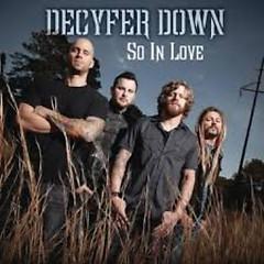 So In Love (Single) - Decyfer Down