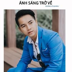Ánh Sáng Trở Về (Single) - Dương Lê Quang