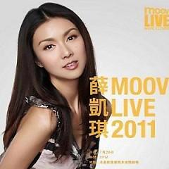 Fiona MOOV Live 2011 - Tiết Khải Kỳ