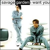 I Want You (Single) - Savage Garden