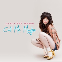 Call Me Maybe (Promo CD) - Carly Rae Jepsen