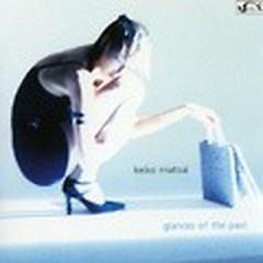 Glances Of The Past - Keiko Matsui