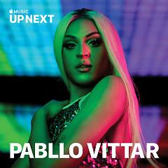 Up Next Session: Pabllo Vittar