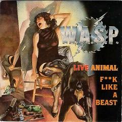 Live Animal (F''K Like A Beast) (Issue 1988)