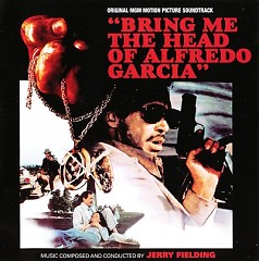 Bring Me The Head Of Alfredo Garcia OST (Pt.1)