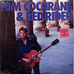 Tom Cochrane & Red Rider - Tom Cochrane,Red Rider