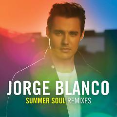 Summer Soul (Remixes) (Single) - Jorge Blanco