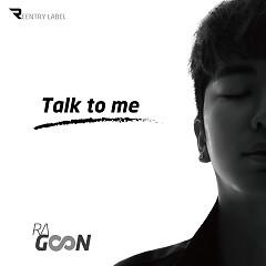 Talk To Me (Single) - Ragoon