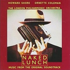 Naked Lunch_Howard Shore