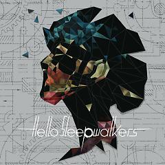 Planless Perfection - Hello Sleepwalkers
