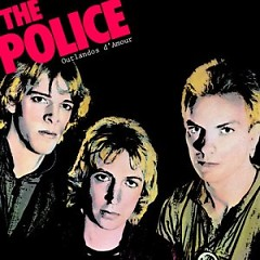 Outlandos D'Amour - The Police