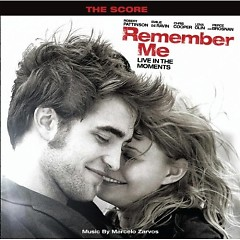 Remember Me (Original Motion Picture Score) - Marcelo Zarvos
