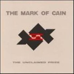 Unclaimed Prize - The Mark Of Cain