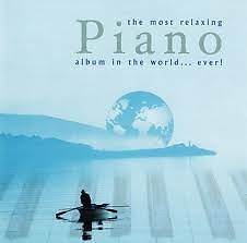 Most Relaxing Piano Album In The World Ever! CD1