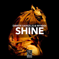 Shine (Single) - Dimitri Vangelis & Wyman