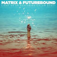 Light Us Up (Single) - Matrix & Futurebound