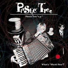 What is ''Plastic Tree''