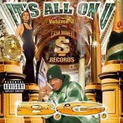 Its All On U Vol.2 - B.G.