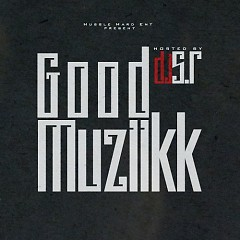 Good Muziikk (CD1)