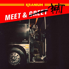 Meet & Beat (Single) - Kranium