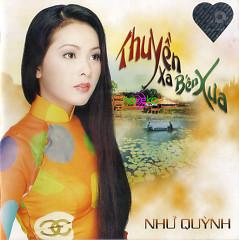 Album Thuyền Xa Bến Xưa  - Như Quỳnh