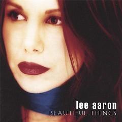 Beatiful Things - Lee Aaron