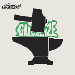 Galvanize (Singles) (CD1)