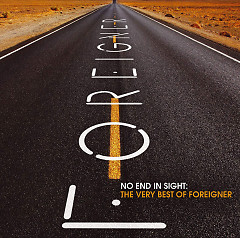No End In Sight: The Very Best Of Foreigner (Remastered)