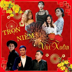 Album Trọn Niềm Vui Xuân (Single)