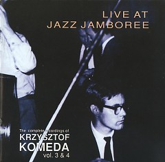 The Complete Recordings Of Krzysztof Komeda Vol. 04
