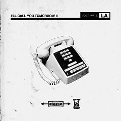 I'll Call You Tomorrow II