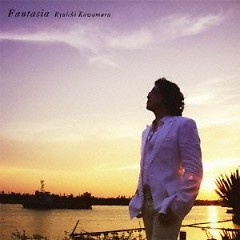 Fantasia  - Ryuichi Kawamura