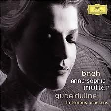 Bach Violin Concertos & Gubaidulina 'In Tempus Praesens' - Anne Sophie Mutte
